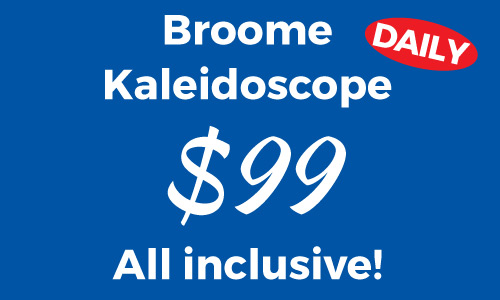 Broome Kaleidoscope Tour