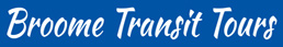 Broome Transit Tours